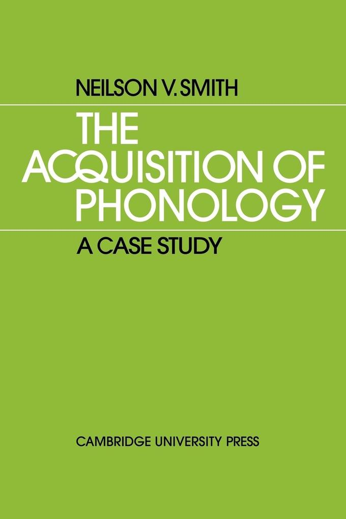 The Acquisition of Phonology als Taschenbuch