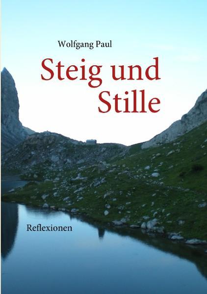 Steig und Stille als Buch (kartoniert)