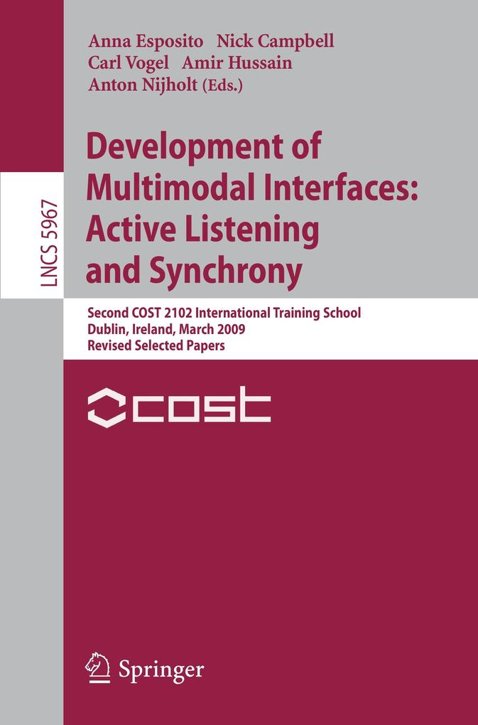 Development of Multimodal Interfaces: Active Listening and Synchrony als Buch (kartoniert)
