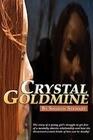 Crystal Goldmine
