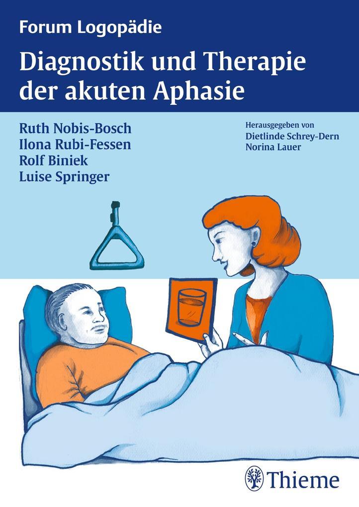 Diagnostik und Therapie akuter Aphasien als Buch (kartoniert)