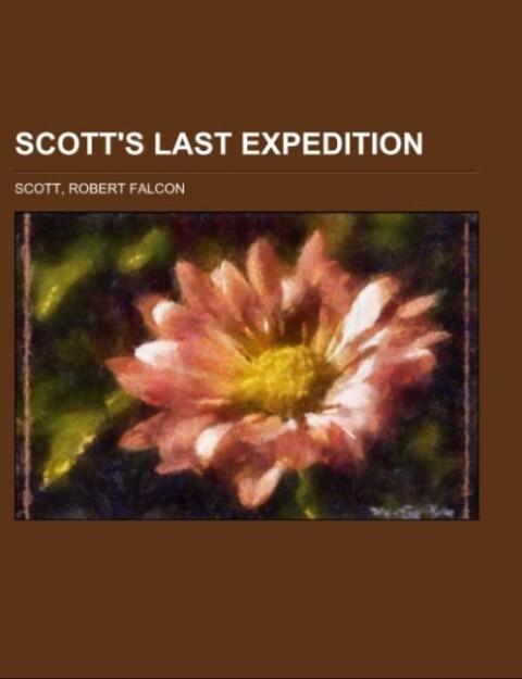 Scott's Last Expedition Volume I als Taschenbuch