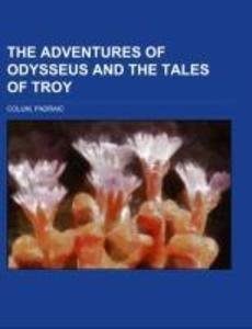 The Adventures of Odysseus and The Tales of Troy als Taschenbuch