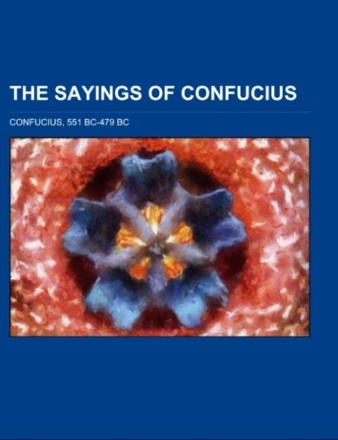 The Sayings Of Confucius als Taschenbuch