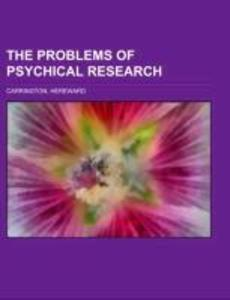 The Problems of Psychical Research als Taschenbuch