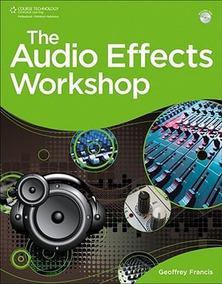 The Audio Effects Workshop [With DVD] als Taschenbuch