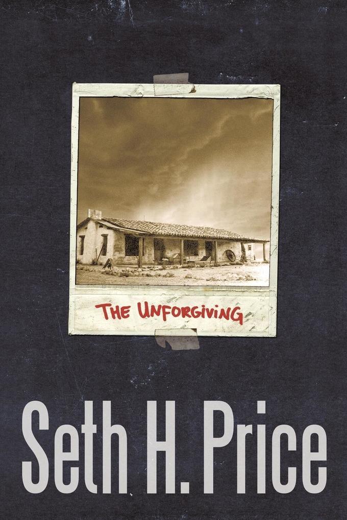 The Unforgiving als Taschenbuch