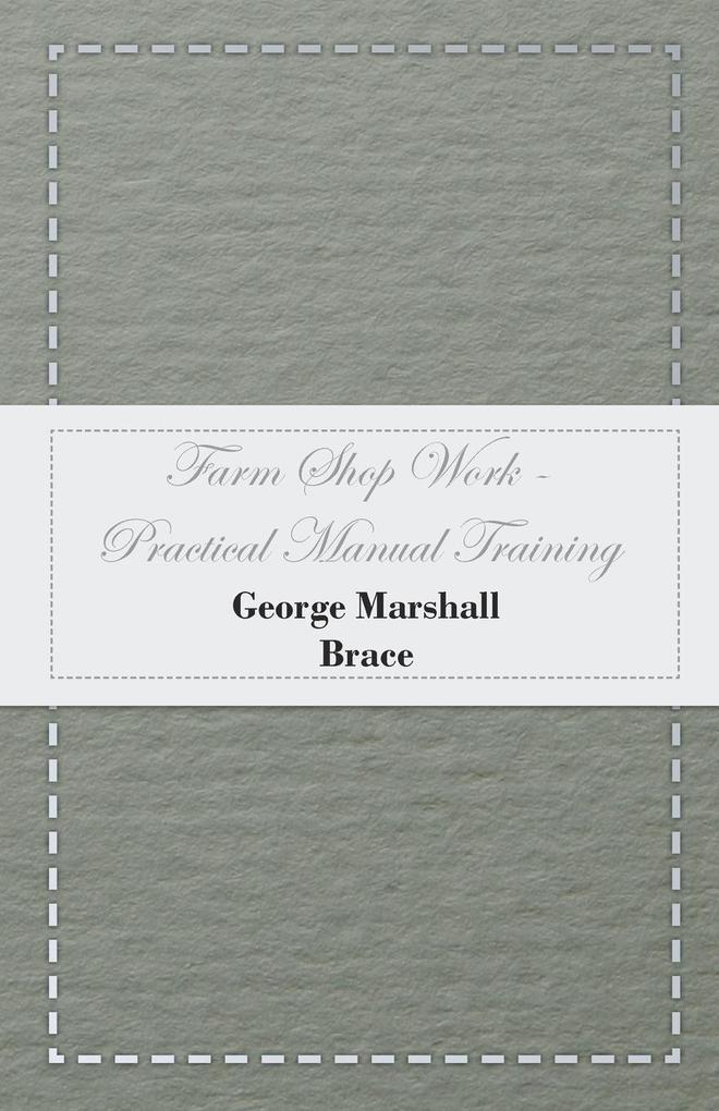 Farm Shop Work - Practical Manual Training als Taschenbuch