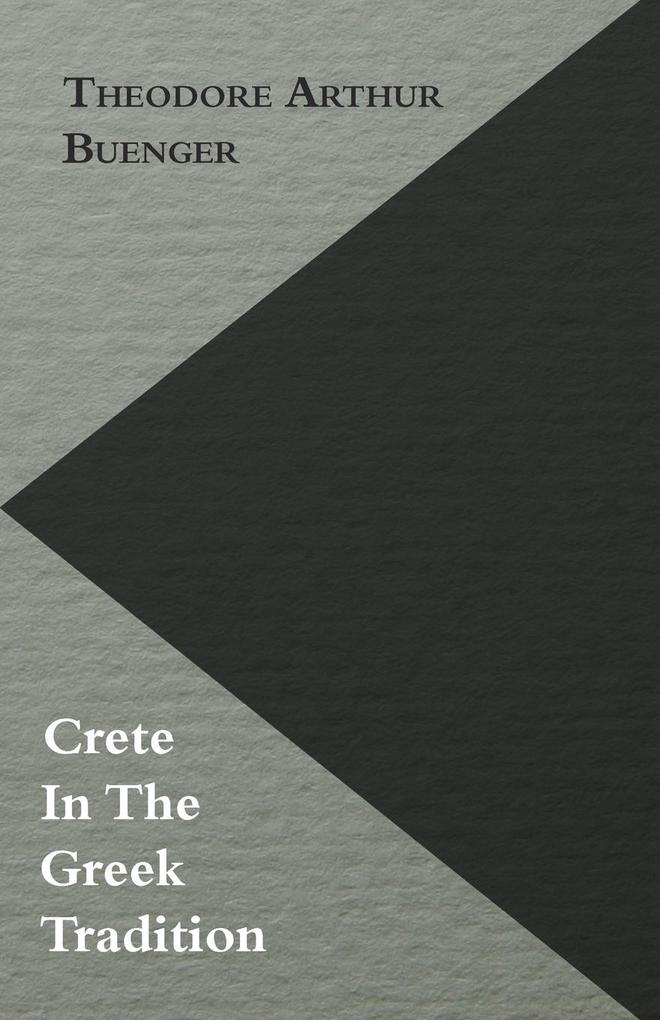 Crete In The Greek Tradition als Taschenbuch