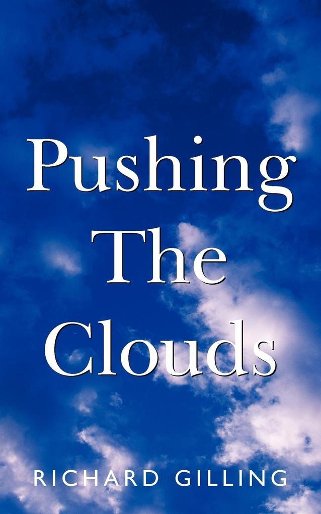 Pushing the Clouds als Taschenbuch
