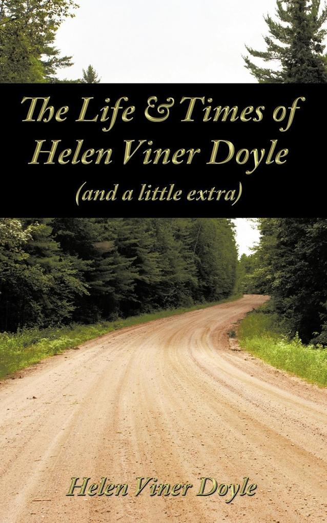The Life & Times of Helen Viner Doyle (and a little extra) als Taschenbuch