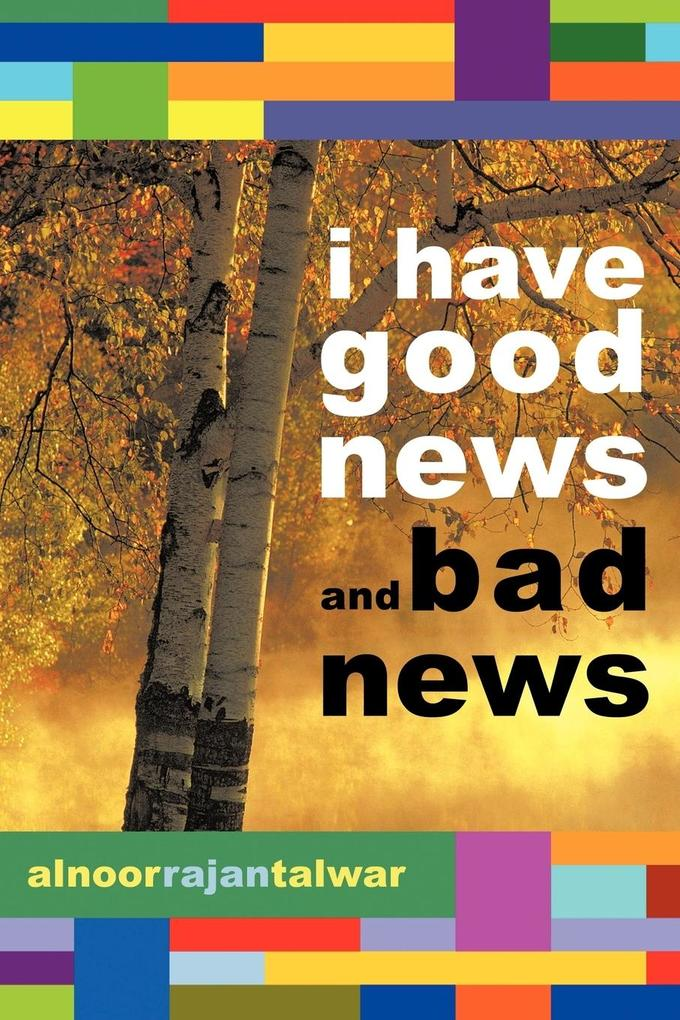 I Have Good News and Bad News als Taschenbuch