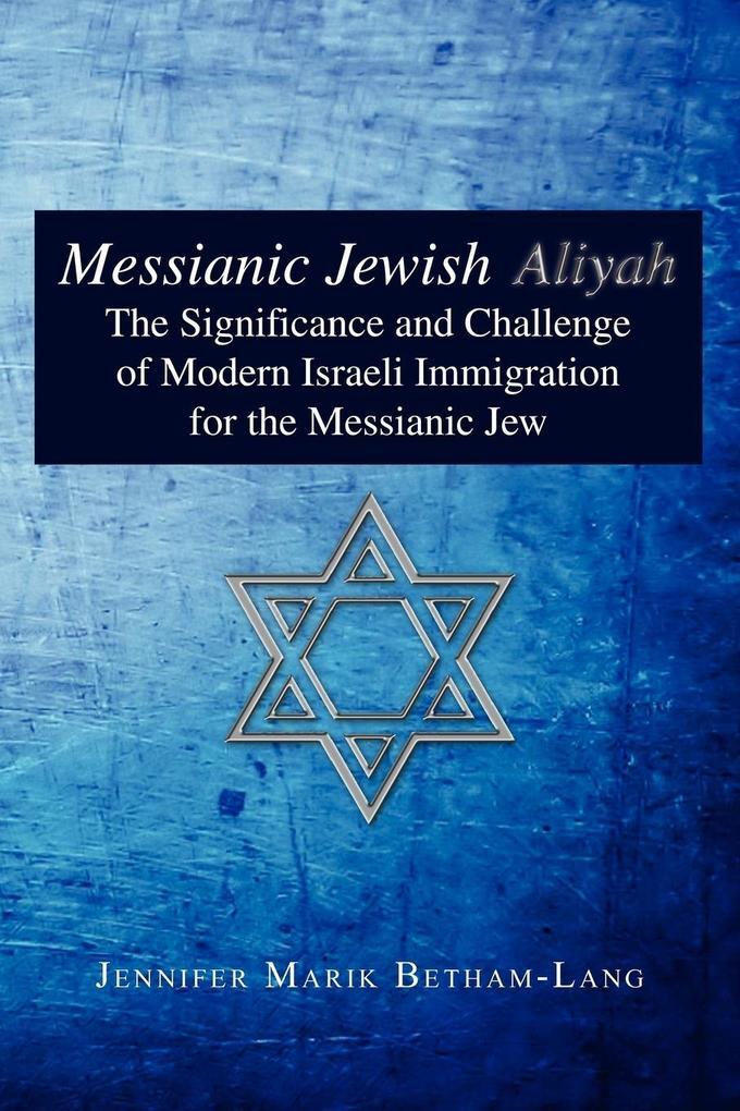 Messianic Jewish Aliyah als Taschenbuch