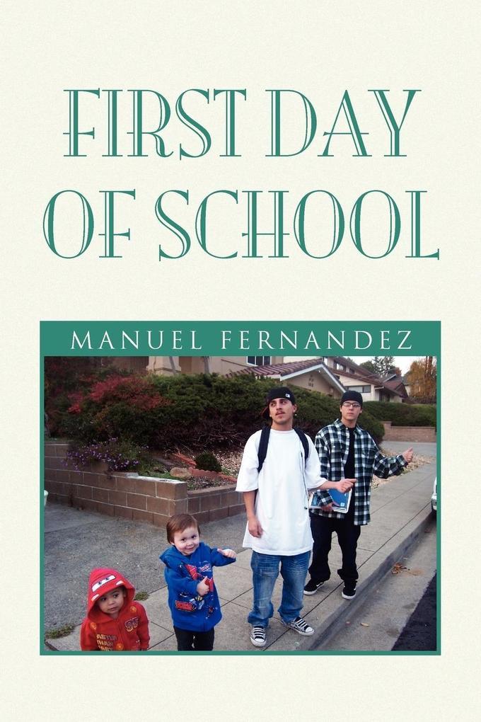First Day of School als Taschenbuch