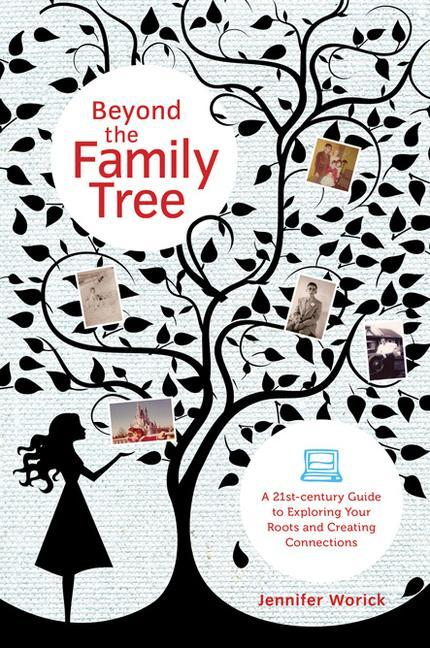 Beyond the Family Tree: A 21st-Century Guide to Exploring Your Roots and Creating Connections als Taschenbuch