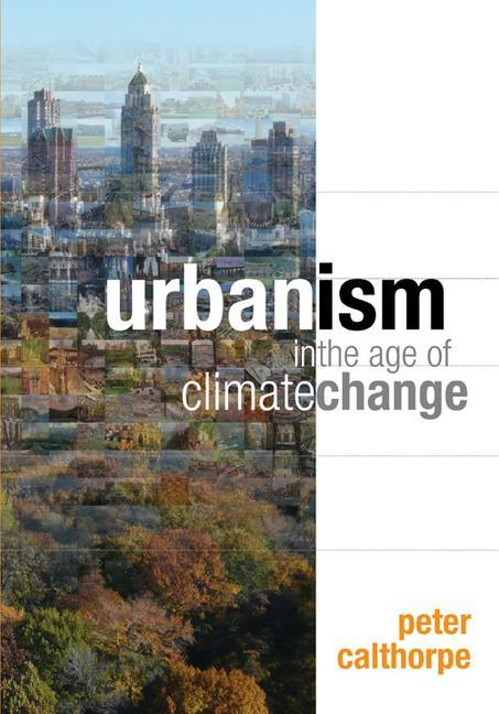 Urbanism in the Age of Climate Change als Buch (gebunden)