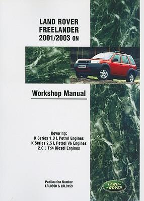 Land Rover Freelander 2001/2003 on Workshop Manual Service Procedures als Taschenbuch