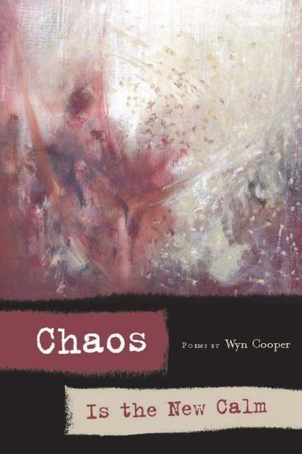Chaos Is the New Calm: Poems als Taschenbuch