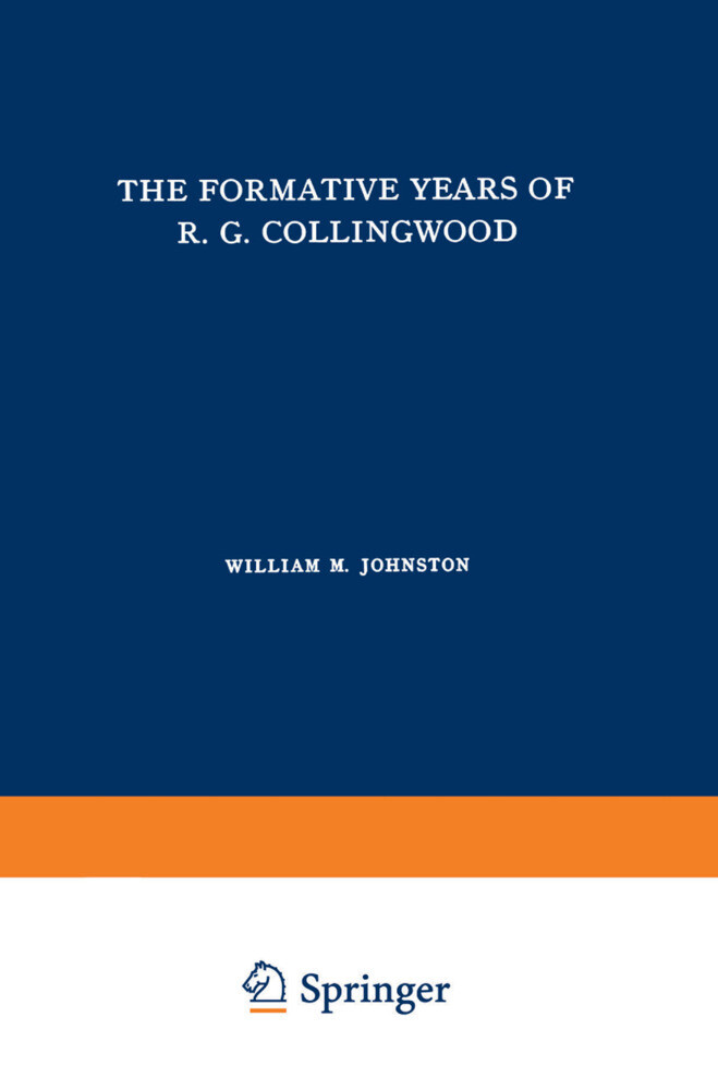 The Formative Years of R. G. Collingwood als Buch (kartoniert)