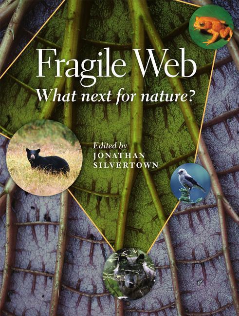 Fragile Web: What Next for Nature? als Taschenbuch
