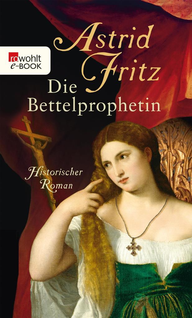 Die Bettelprophetin als eBook epub