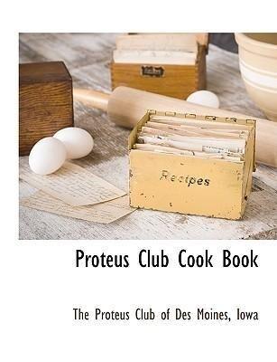 Proteus Club Cook Book als Taschenbuch