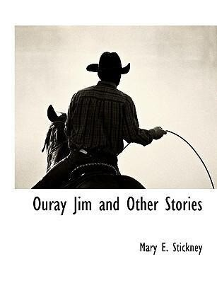 Ouray Jim and Other Stories als Taschenbuch
