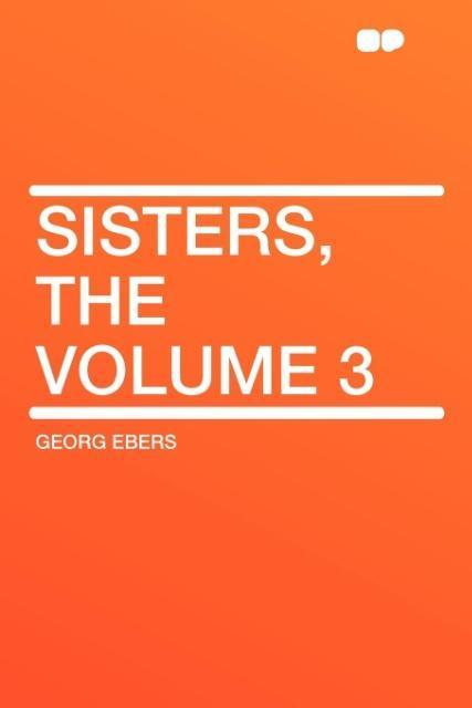 Sisters, the Volume 3 als Taschenbuch