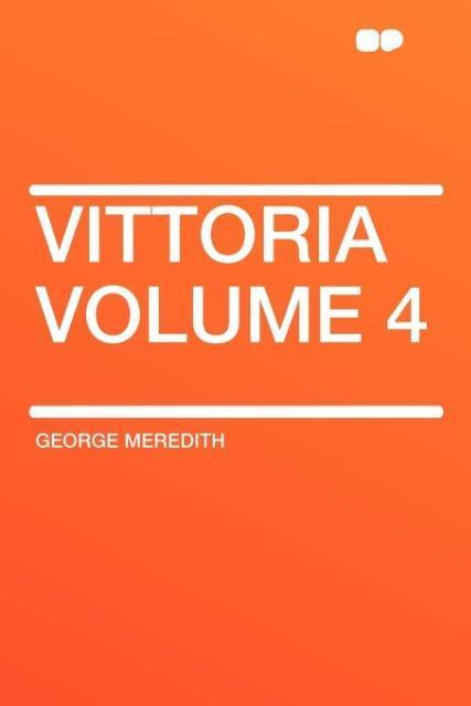 Vittoria Volume 4 als Taschenbuch