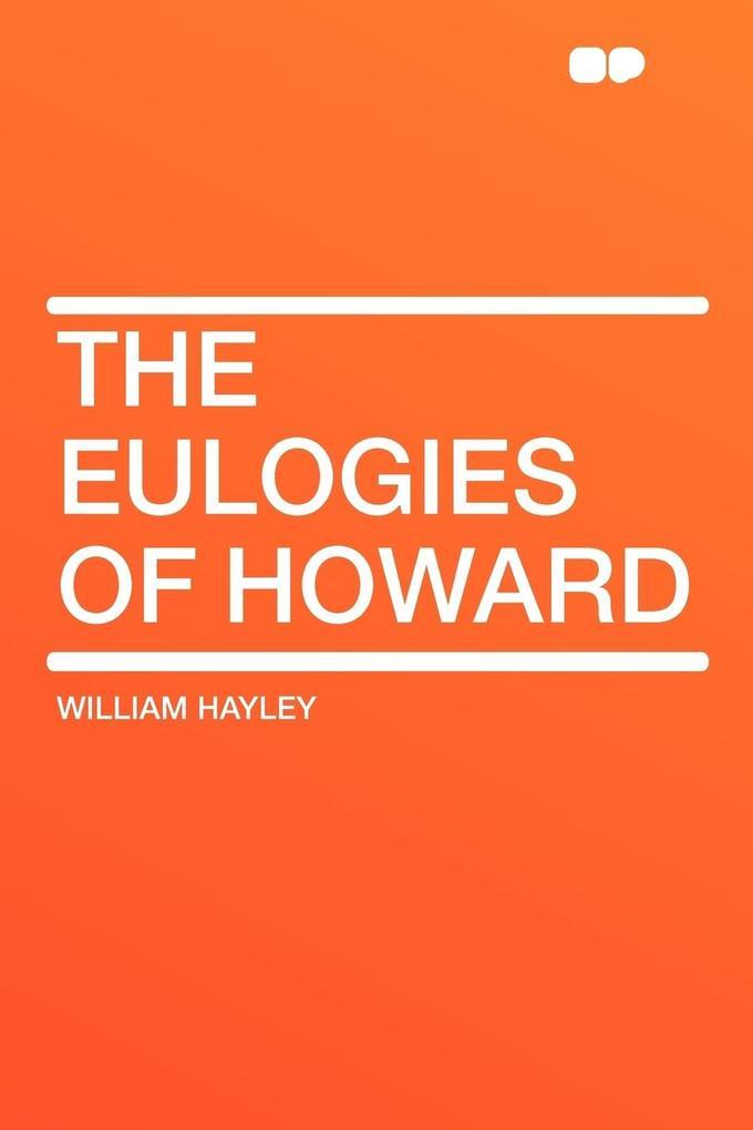 The Eulogies of Howard als Taschenbuch