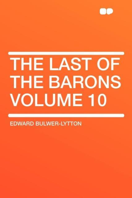 The Last of the Barons Volume 10 als Taschenbuch