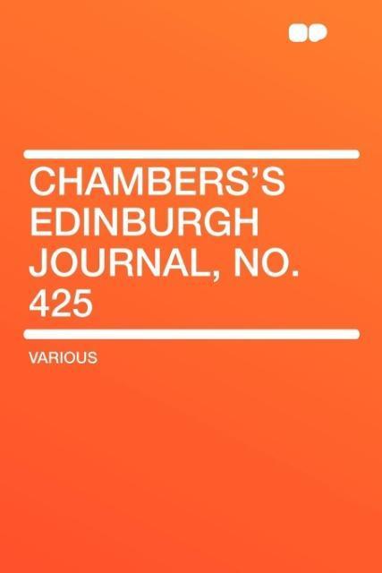 Chambers's Edinburgh Journal, No. 425 als Taschenbuch
