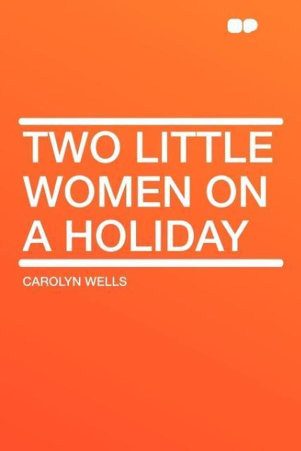 Two Little Women on a Holiday als Taschenbuch