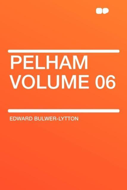 Pelham Volume 06 als Taschenbuch