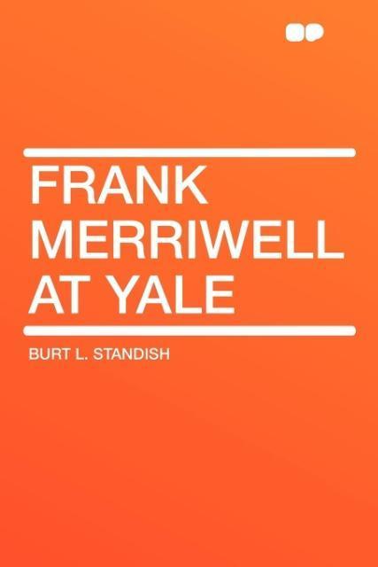 Frank Merriwell at Yale als Taschenbuch