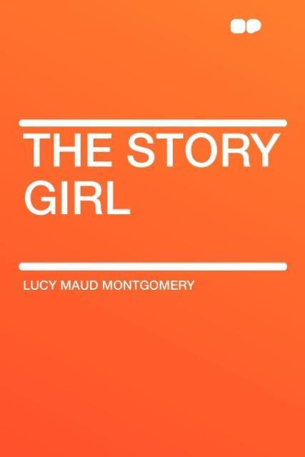 The Story Girl als Taschenbuch