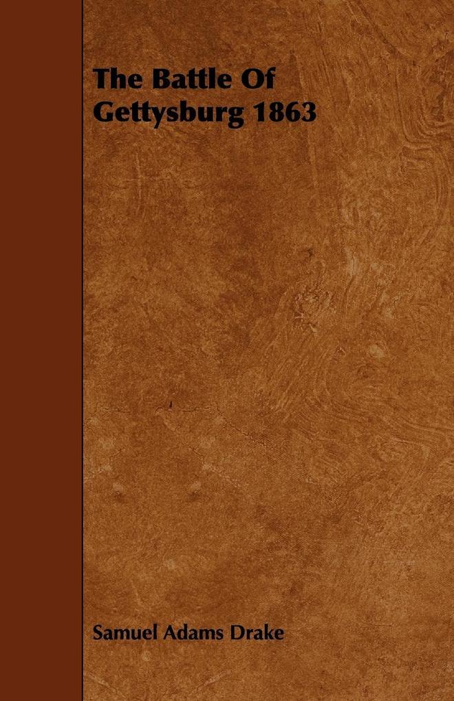 The Battle Of Gettysburg 1863 als Taschenbuch