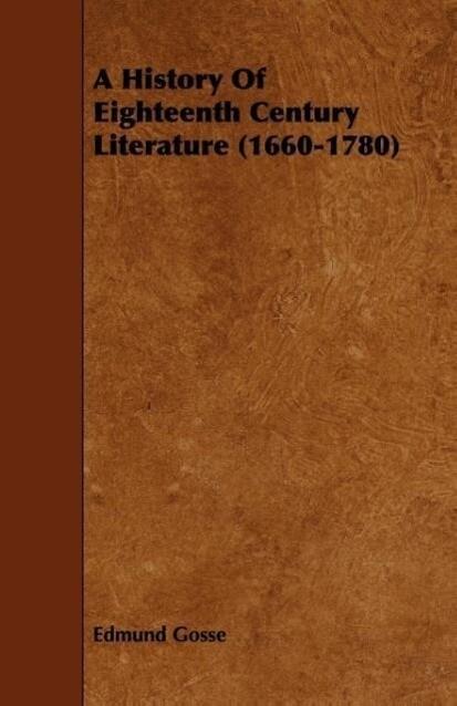 A History of Eighteenth Century Literature (1660-1780) als Taschenbuch