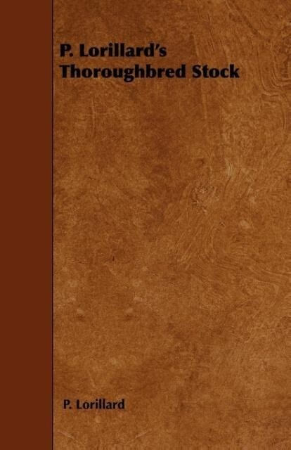 P. Lorillard's Thoroughbred Stock als Taschenbuch