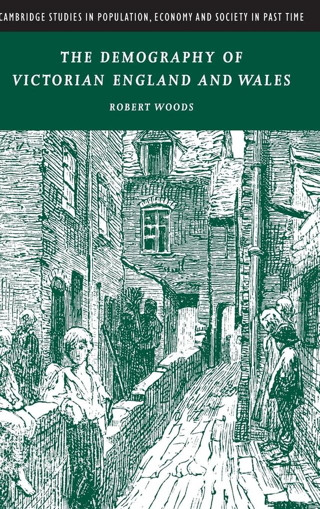 The Demography of Victorian England and Wales als Buch (gebunden)