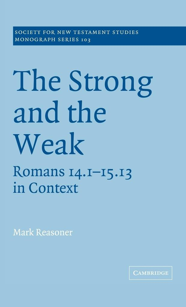 The Strong and the Weak als Buch (gebunden)