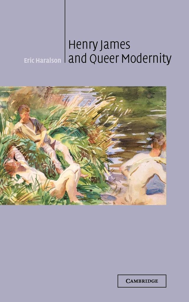 Henry James and Queer Modernity als Buch (gebunden)