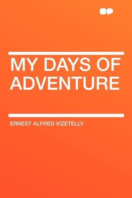 My Days of Adventure als Taschenbuch