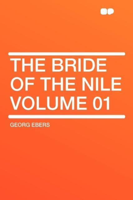 The Bride of the Nile Volume 01 als Taschenbuch