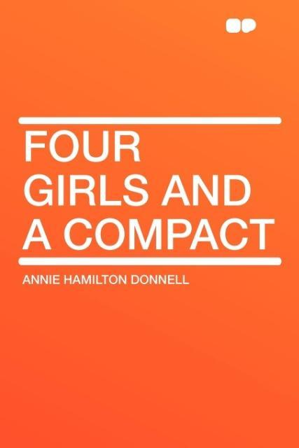 Four Girls and a Compact als Taschenbuch