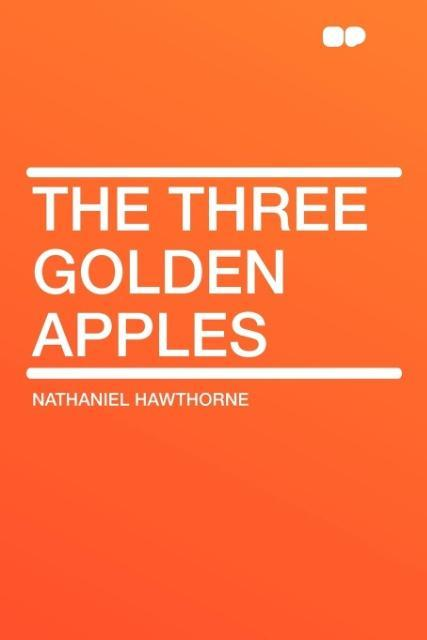The Three Golden Apples als Taschenbuch