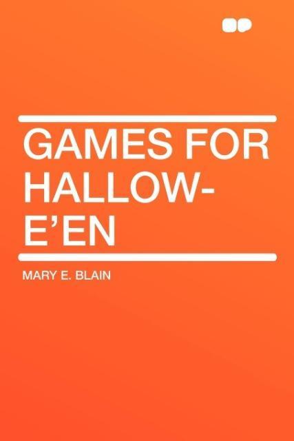Games for Hallow-E'En als Taschenbuch