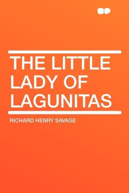 The Little Lady of Lagunitas als Taschenbuch