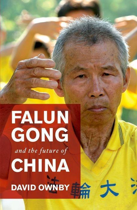Falun Gong and the Future of China als Taschenbuch