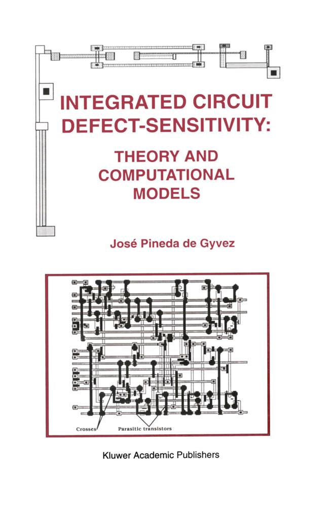 Integrated Circuit Defect-Sensitivity: Theory and Computational Models als Buch (gebunden)